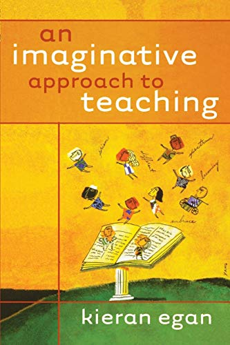 9780470928486: An Imaginative Approach to Teaching