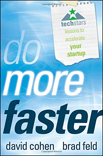 9780470929834: Do More Faster: Techstars Lessons to Accelerate Your Startup