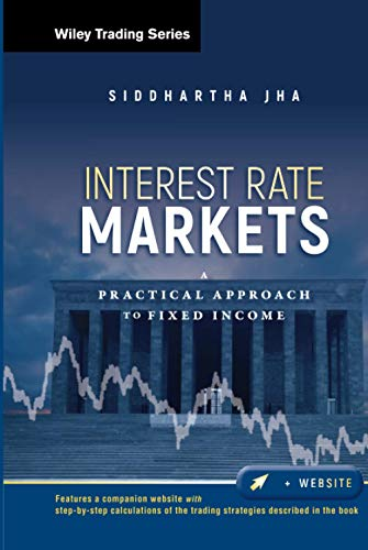 9780470932209: Interest Rate Markets: A Practical Approach to Fixed Income (Wiley Trading)