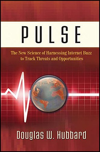 9780470932360: Pulse: The New Science of Harnessing Internet Buzz to Track Threats and Opportunities