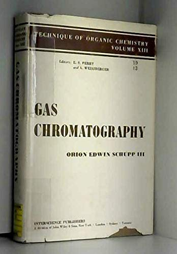 9780470932636: Gas Chromatography (Techniques of Organic Chemistry)