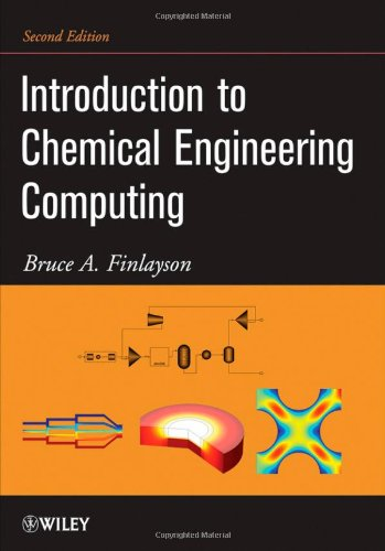 9780470932957: Introduction to Chemical Engineering Computing