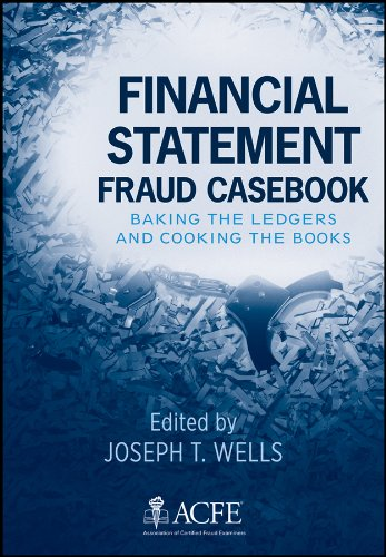 9780470934418: Financial Statement Fraud Casebook: Baking the Ledgers and Cooking the Books