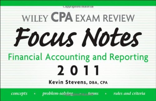 Wiley CPA Examination Review Focus Notes: Financial: Stevens, Kevin