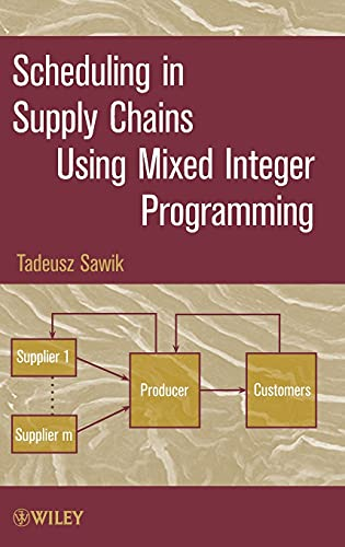 9780470935736: Scheduling in Supply Chains Mixed Integer Programming