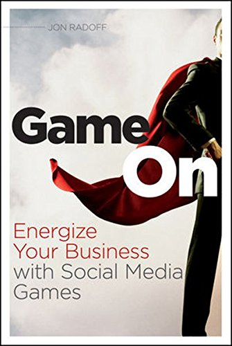 9780470936269: Game On: Energize Your Business with Social Media Games