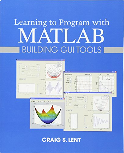 9780470936443: Learning to Program with MATLAB: Building GUI Tools