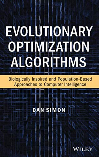 9780470937419: Evolutionary Optimization Algorithms: Biologically-Inspired and Population-Based Approaches to Computer Intelligence