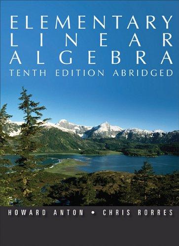 9780470937471: Elementary Linear Algebra, 10th Edition Abridged