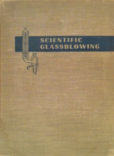 Scientific Glassblowing: Wheeler, E.L.