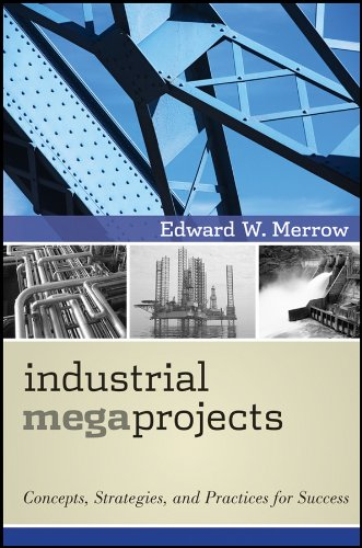 9780470938829: Industrial Megaprojects: Concepts, Strategies, and Practices for Success