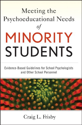 9780470940754: Meeting the Psychoeducational Needs of Minority Students: Evidence-Based Guidelines for School Psychologists and Other School Personnel