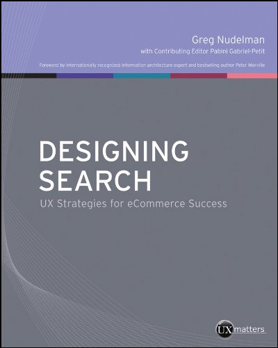 9780470942239: Designing Search: UX Strategies for eCommerce Success (UXmatters)