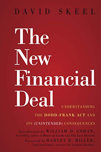 9780470942758: The New Financial Deal: Understanding the Dodd-Frank Act and Its (Unintended) Consequences