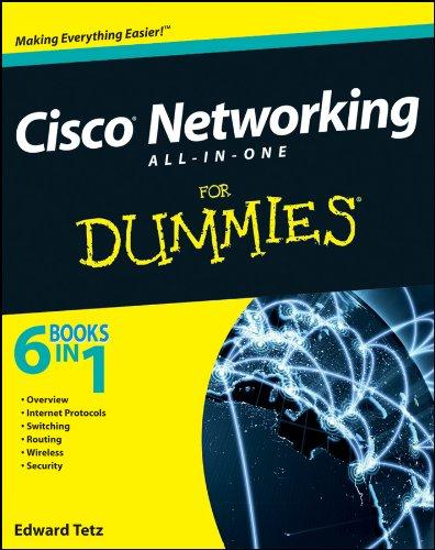 Cisco Networking All-in-One for Dummies: Tetz, Edward