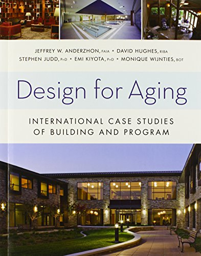 9780470946725: Design for Aging: International Case Studies of Building and Program (Wiley Series in Healthcare and Senior Living Design)