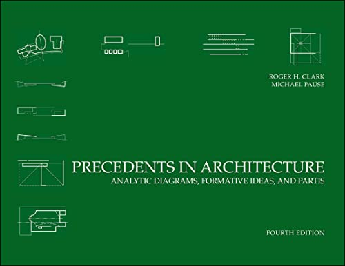 9780470946749: Precedents in Architecture: Analytic Diagrams, Formative Ideas, and Partis