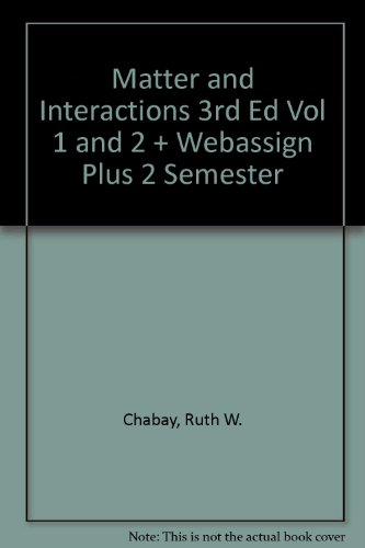 9780470946756: Matter and Interactions 3rd Edition Volume 1 and 2 with WebAssign Plus 2 Semester Set