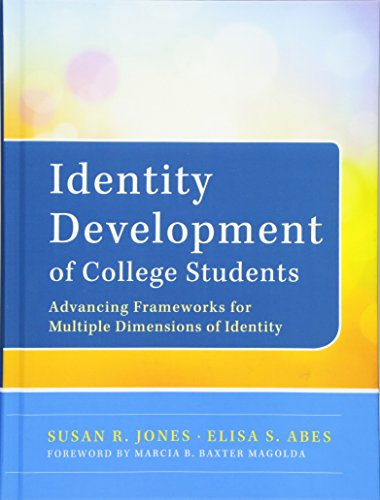 9780470947197: Identity Development of College Students: Advancing Frameworks for Multiple Dimensions of Identity
