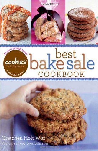 9780470947616: Cookies for Kids' Cancer: Best Bake Sale Cookbook