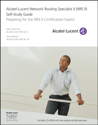 9780470947722: Alcatel-Lucent Network Routing Specialist II (NRS II) Self-Study Guide: Preparing for the NRS II Certification Exams