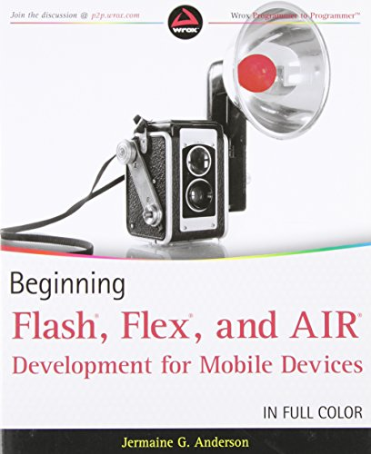 9780470948156: Beginning Flash, Flex, and AIR Development for Mobile Devices