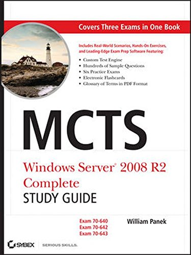 9780470948460: MCTS: Windows Server 2008 R2 Complete Study Guide (Exams 70-640, 70-642 and 70-643)