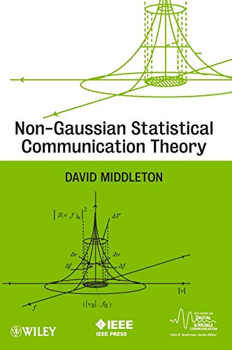 Non-Gaussian Statistical Communication Theory: Middleton, David