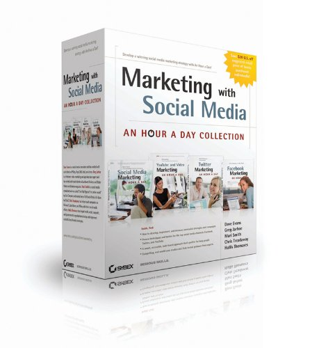Marketing with Social Media: An Hour a Day Collection (0470948590) by Dave Evans; Greg Jarboe; Hollis Thomases; Mari Smith; Chris Treadaway