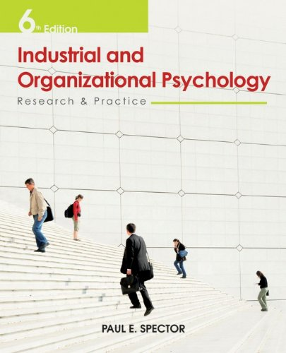 9780470949764: Industrial and Organizational Psychology: Research and Practice
