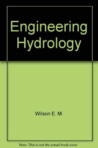 Engineering hydrology: Wilson, E. M