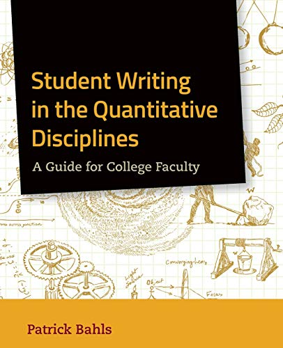 9780470952122: Student Writing in the Quantitative Disciplines: A Guide for College Faculty