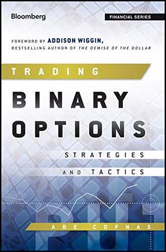 9780470952849: Trading Binary Options: Strategies and Tactics (Bloomberg Financial)