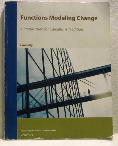 9780470957202: Functions Modeling Change: A Preparation for Calculus - Mt. Hood Community College Ed.
