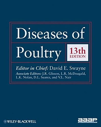 Diseases of Poultry, 13th Edition Format: Cloth: Editor: David E. Swayne (Southeast Poultry ...