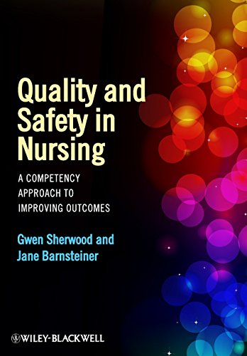 9780470959589: Quality and Safety in Nursing: A Competency Approach to Improving Outcomes