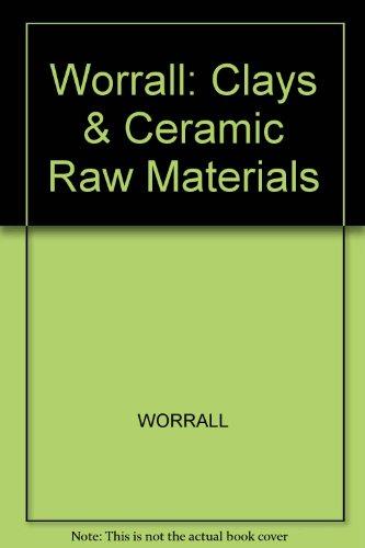 9780470960851: Clays & Ceramic Raw Materials