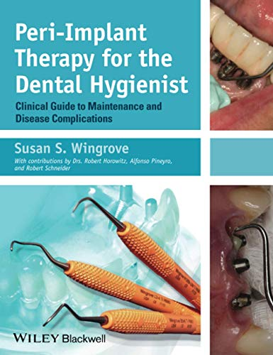 9780470962855: Peri-Implant Therapy for the Dental Hygienist: Clinical Guide to Maintenance and Disease Complications