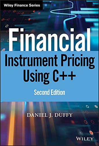 9780470971192: Financial Instrument Pricing Using C++ (The Wiley Finance Series)
