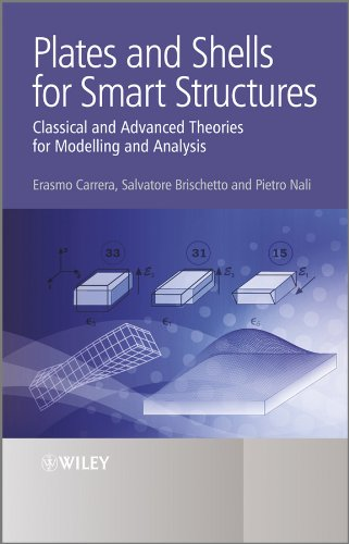 9780470971208: Plates and Shells for Smart Structures: Classical and Advanced Theories for Modeling and Analysis