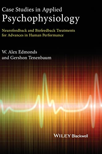 9780470971734: Case Studies in Applied Psychophysiology: Neurofeedback and Biofeedback Treatments for Advances in Human Performance