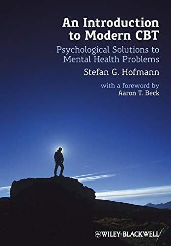 9780470971758: An Introduction to Modern CBT: Psychological Solutions to Mental Health Problems