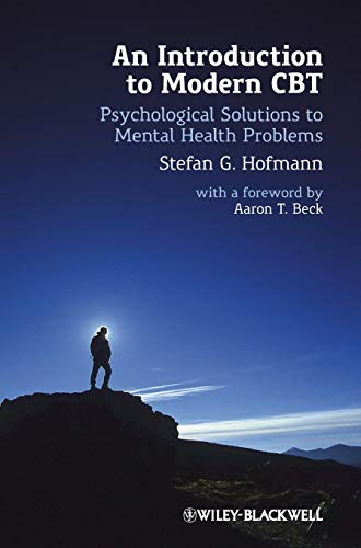 9780470971765: An Introduction to Modern CBT: Psychological Solutions to Mental Health Problems