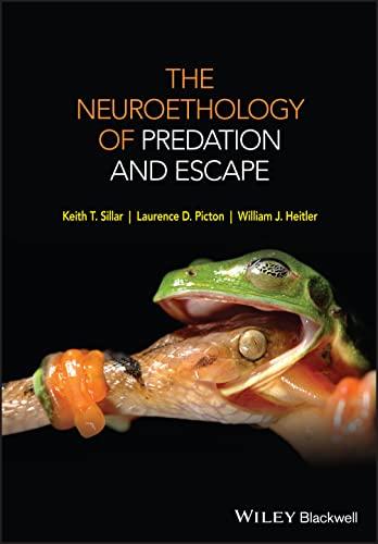 9780470972236: The Neuroethology of Predation and Escape