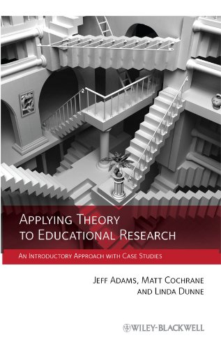 9780470972366: Applying Theory to Educational Research: An Introductory Approach with Case Studies