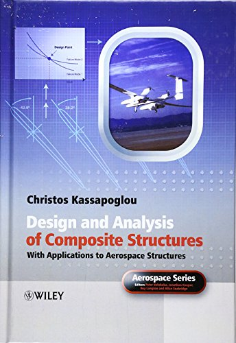 9780470972632: Design and Analysis of Composite Structures: With Applications to Aerospace Structures