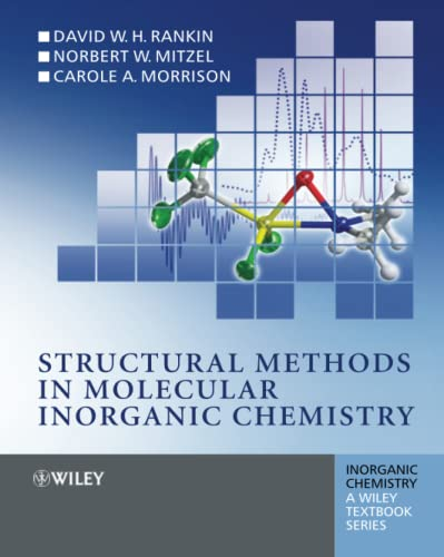 9780470972786: Structural Methods in Molecular Inorganic Chemistry (Inorganic Chemistry: A Textbook Series)