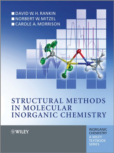 9780470972793: Structural Methods in Molecular Inorganic Chemistry (Inorganic Chemistry: A Textbook Series)