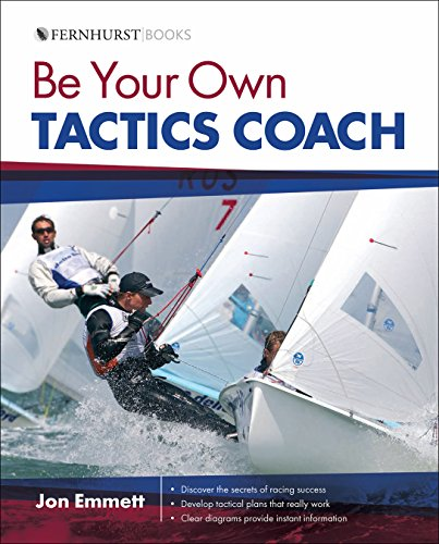 9780470973219: Be Your Own Tactics Coach: Improve Your Technique on the Water & Sail to Win (Wiley Nautical)