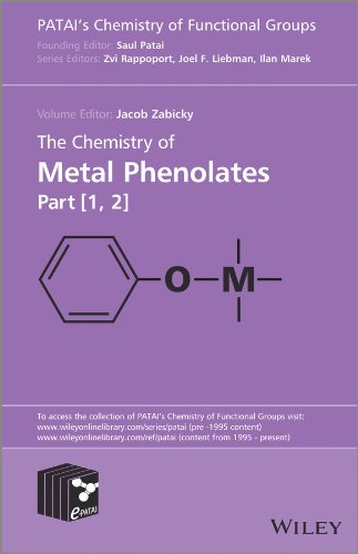9780470973585: The Chemistry of Metal Phenolates (Patai's Chemistry of Functional Groups)